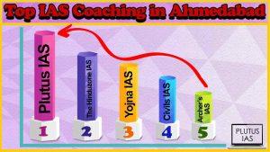 Best 10 IAS Coaching in Ahmedabad