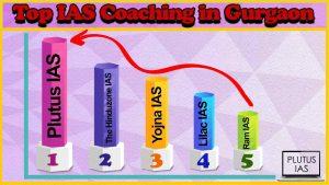 Top 10 IAS Coaching in Gurgaon