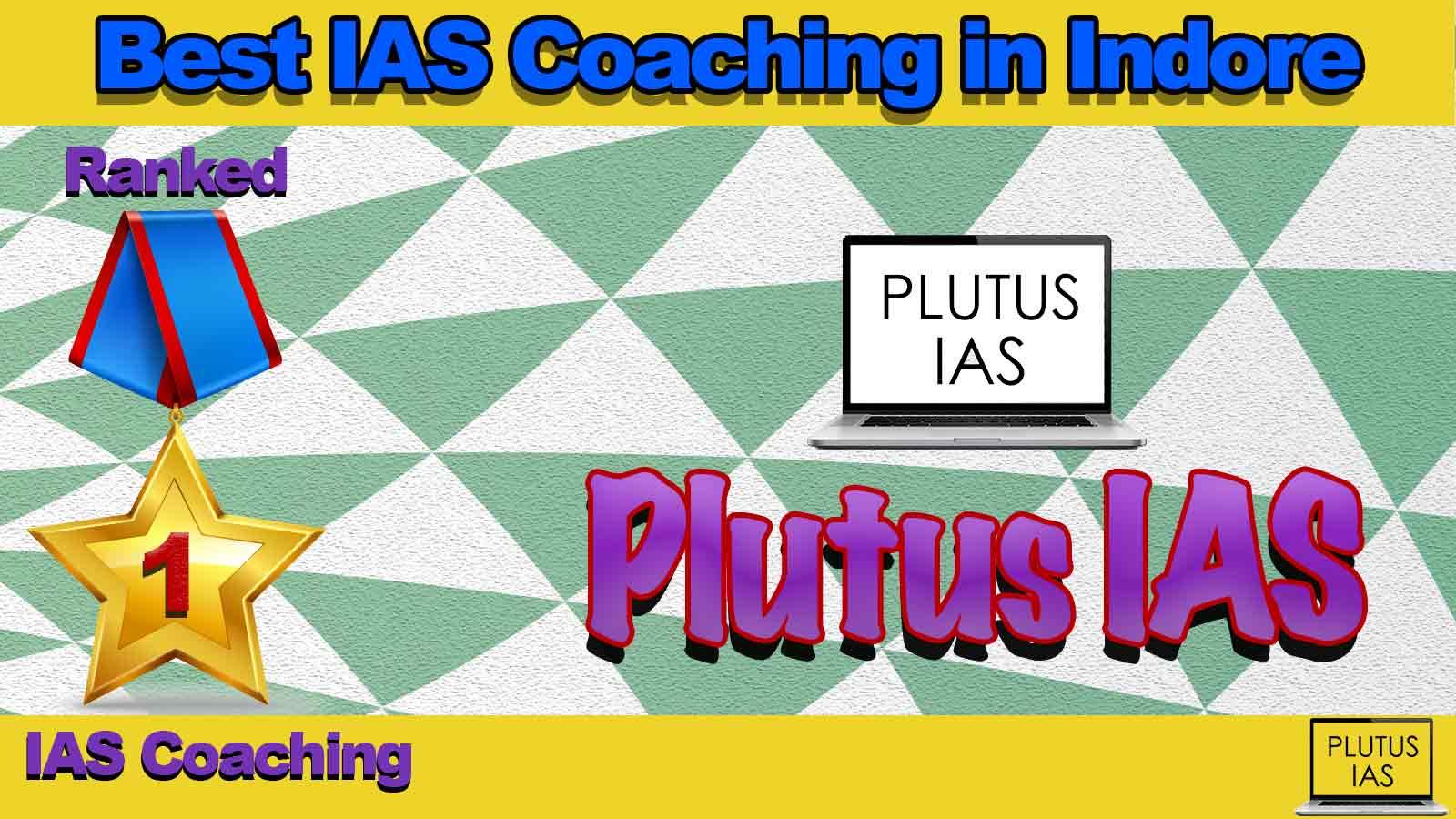 Top IAS Coaching in Indore