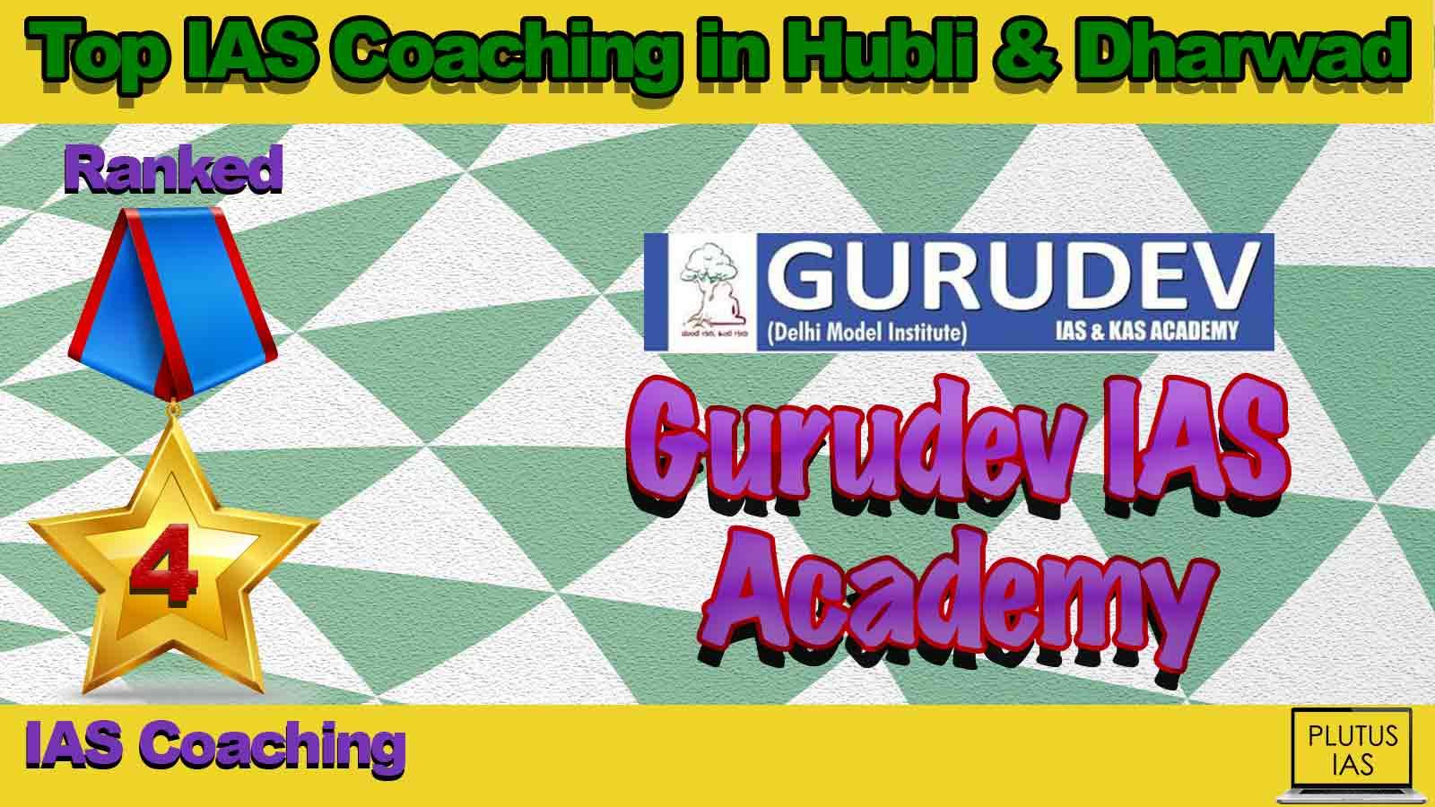 Best IAS Coaching in Hubli and Dharwad