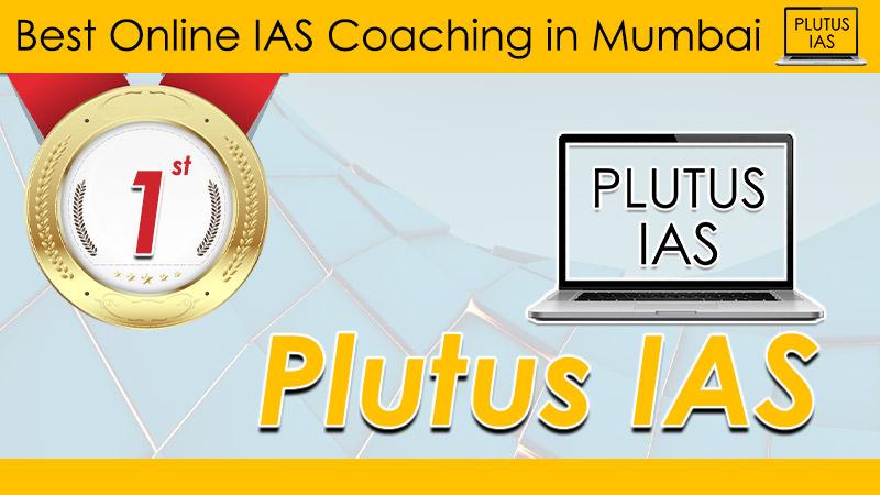 best online ias coaching in mumbai | online ias coaching in mumbai | top online ias coaching in mumbai | plutus ias
