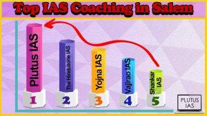 Top 10 IAS Coaching in Salem