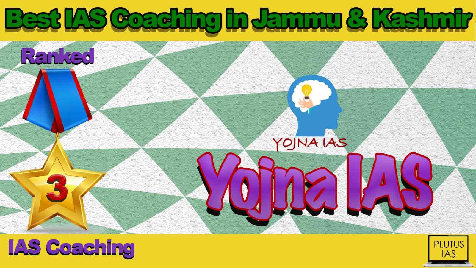 Best IAS Coaching in Jammu & Kashmir