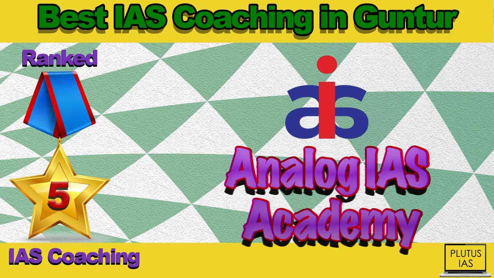 Best IAS Coaching in Guntur