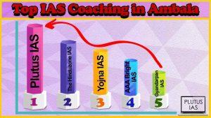 Best 10 IAS Coaching in Ambala