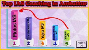Best 10 IAS Coaching in Ambattur