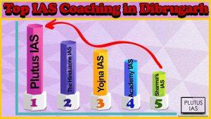 Best 10 IAS Coaching in Dibrugarh