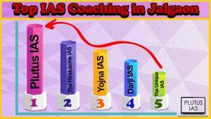 Best 10 IAS Coaching in Jalgaon