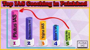 Best 10 IAS Coaching in Palakkad