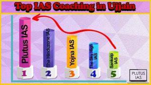 Best 10 IAS Coaching in Ujjain